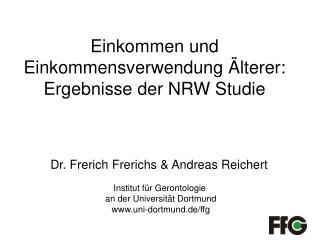 Einkommen und Einkommensverwendung �lterer:   Ergebnisse der NRW Studie