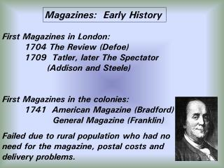 Magazines:  Early History