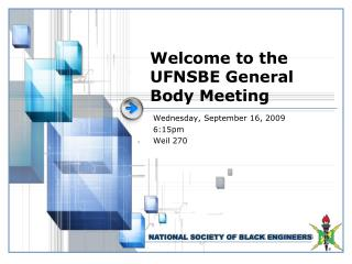 Welcome to the UFNSBE General Body Meeting