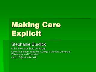 Making Care Explicit