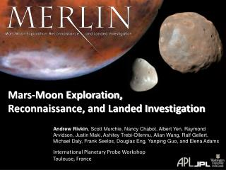 Mars-Moon Exploration, Reconnaissance, and Landed Investigation