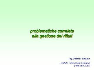 problematiche correlate  alla gestione dei rifiuti
