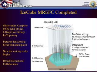 IceCube  MREFC Completed
