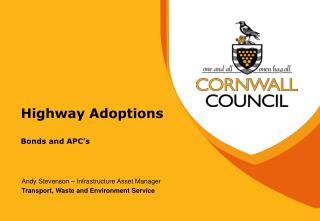 Highway Adoptions Bonds and APC's