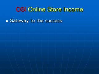 OSI Online Store Income