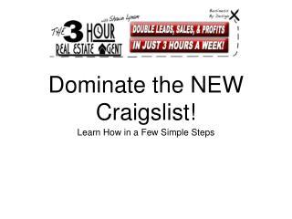 Dominate the NEW Craigslist!