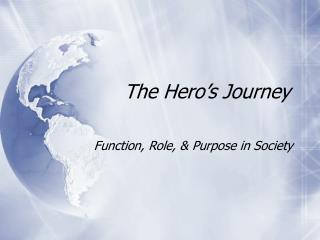The Hero�s Journey