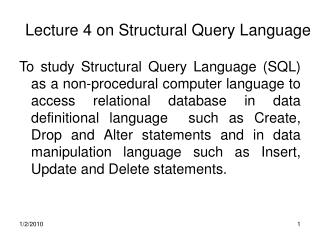 Lecture 4 on Structural Query Language