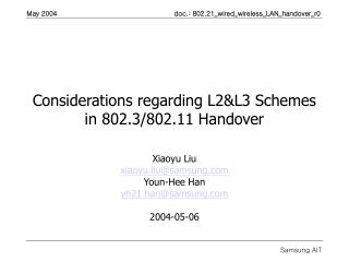 Considerations regarding L2&L3 Schemes in 802.3/802.11 Handover