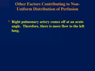 Other Factors Contributing to Non-Uniform Distribution of Perfusion