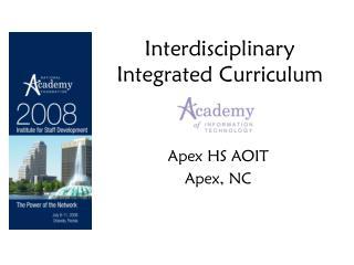 Interdisciplinary Integrated Curriculum