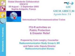 ITU-R activities on  Public Protection  & Disaster Relief