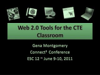 Web 2.0 Tools for the CTE Classroom