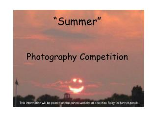 """""""Summer"""" Photography Competition"""