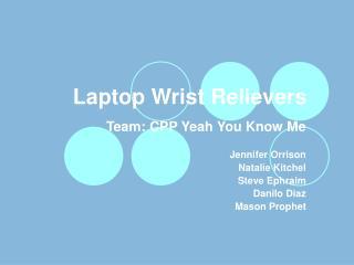 Laptop Wrist Relievers