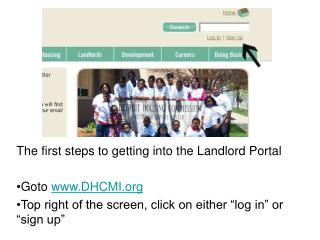 The first steps to getting into the Landlord Portal Goto  DHCMI