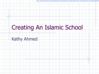 Creating An Islamic School
