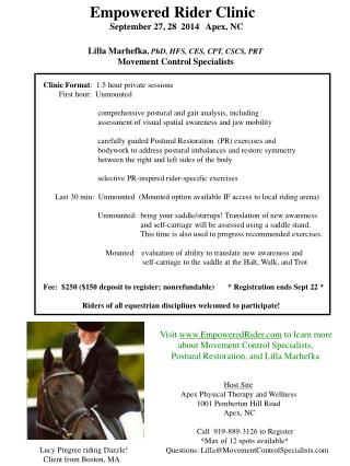 Empowered Rider Clinic                    September 27, 28  2014   Apex, NC