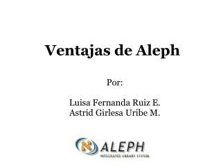 Ventajas de Aleph