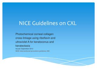 NICE Guidelines on CXL