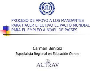 Carmen Benitez Especialista Regional en Educación Obrera