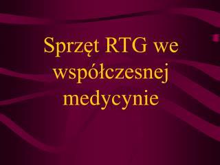 Sprzęt RTG we współczesnej medycynie