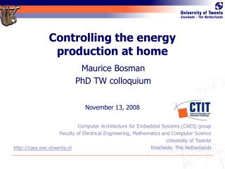 Controlling the energy production at home