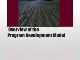 Overview of the  Program  Development Model