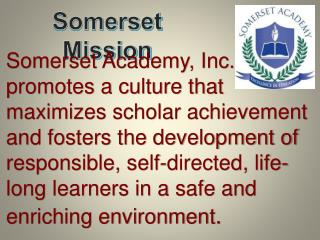Somerset Mission