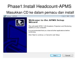 Phase1:Install Headcount-APMS