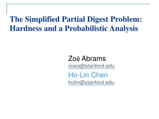 The Simplified Partial Digest Problem: Hardness and a Probabilistic Analysis