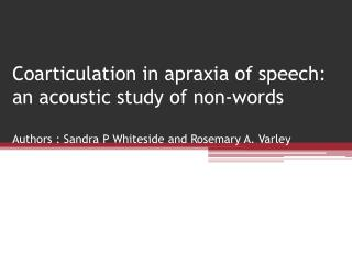 What is apraxia of speech?
