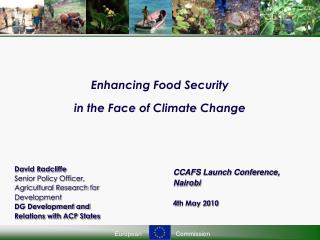 Enhancing Food Security  in the Face of Climate Change
