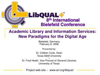 Academic Library and Information Services: New Paradigms for the Digital Age
