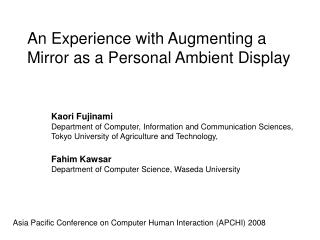 An Experience with Augmenting a Mirror as a Personal Ambient Display