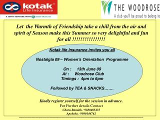 Kotak life Insurance invites you all Nostalgia 09 – Women's Orientation  Programme