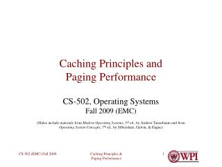 Caching Principles and Paging Performance