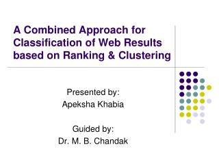 A Combined Approach for Classification of Web Results based on Ranking & Clustering