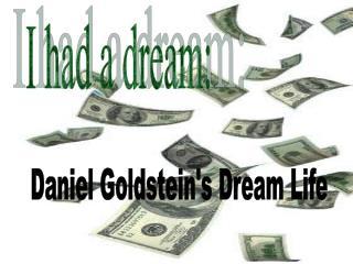 I had a dream:
