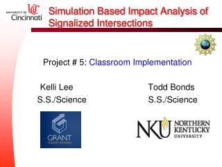 Simulation Based Impact Analysis of Signalized Intersections