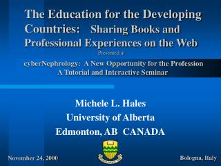 The Education for the Developing Countries:	 Sharing Books and Professional Experiences on the Web