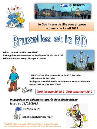 Le  Clas  Inserm de Lille vous propose  le  dimanche 7 avril 2013