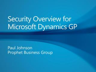 Security Overview for Microsoft Dynamics GP