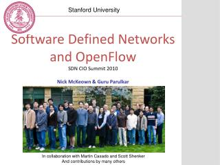 Software Defined Networks and OpenFlow SDN CIO Summit 2010 Nick McKeown & Guru Parulkar