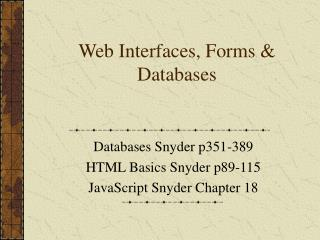 Web Interfaces, Forms & Databases
