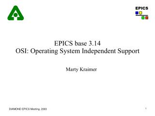 EPICS base 3.14 OSI: Operating System Independent Support