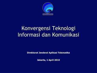 Konvergensi Teknologi Informasi dan Komunikasi