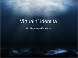 Virtu ln  identita