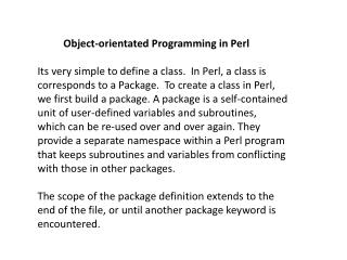 Object-orientated  Programming in  P erl