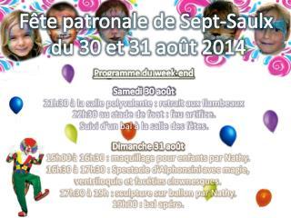 Fête patronale de Sept- Saulx du 30 et 31 août 2014